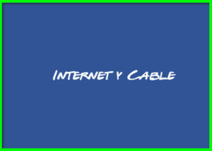 Internet y Cable Teléfonos y Sucursales